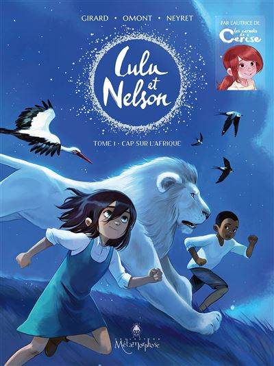 Lulu et Nelson T01 - Cap sur l'Afrique