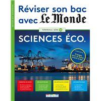 Reviser Son Bac Avec Le Monde Sciences Economiques 2017 Edition 2017 Broche Collectif Achat Livre Fnac