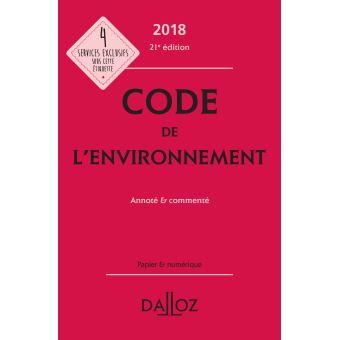 Code de l'environnement 2018, annoté & commenté