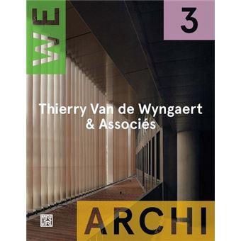 WA 03 : Thierry Van De Wyngaert & Associés