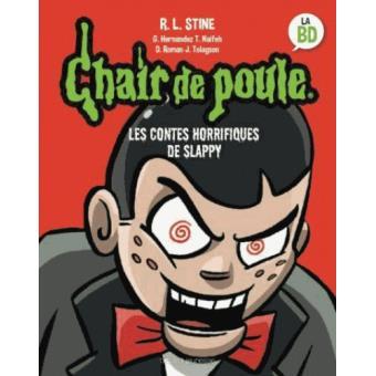 Chair De Poule Bd Chair De Poule Les Contes Horrifiques De Slappy