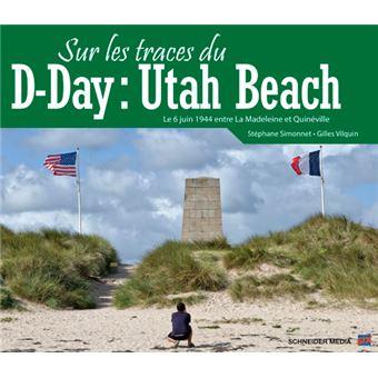 Sur les traces du d-day:utah beach