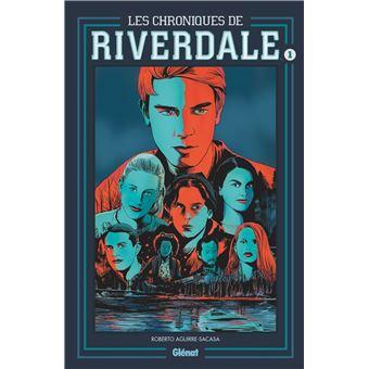RiverdaleLes Chroniques de Riverdale