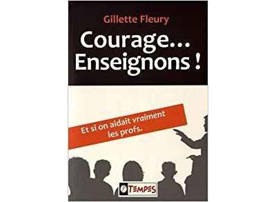 Courage, enseignons !