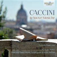 CACCINI:LE NUOVE MUSICHE