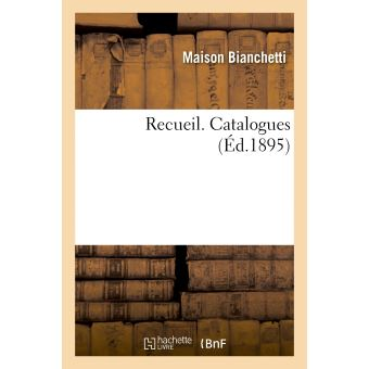 Recueil. Catalogues