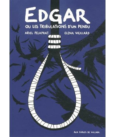 Edgar ou les tribulations d'un pendu