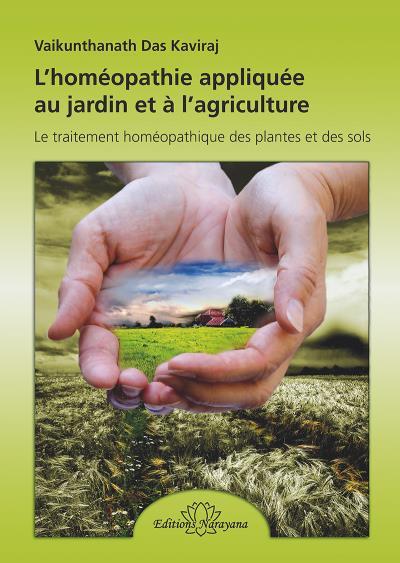 L'homéopathie appliquée au jardin et à l'agriculture