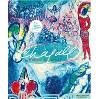 Marc Chagall, la symphonie des couleurs