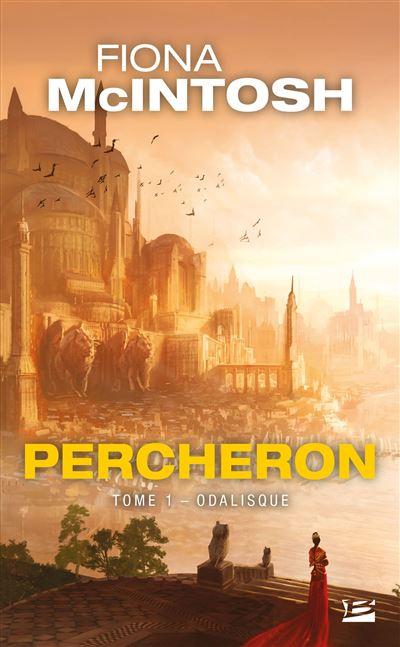 Percheron, T1 : Odalisque