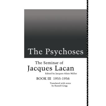 The Psychoses The Seminar of Jacques Lacan - ePub - Jacques Lacan ...