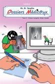 Vie de carabin - dossiers medicaux #2