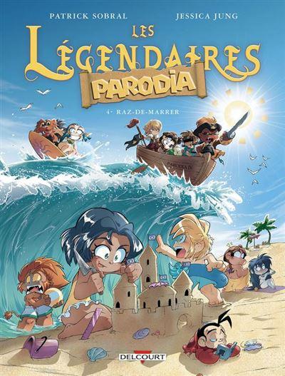 Les Légendaires - Parodia T04 - Raz-de-marrer - 9782413017271 - 6,99 €