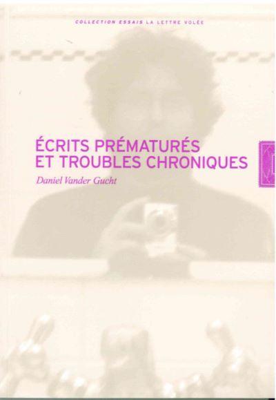 Écrits Prematures et Troubles Chroniques