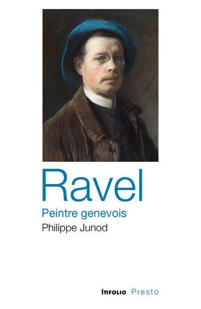 Ravel - Peintre genevois