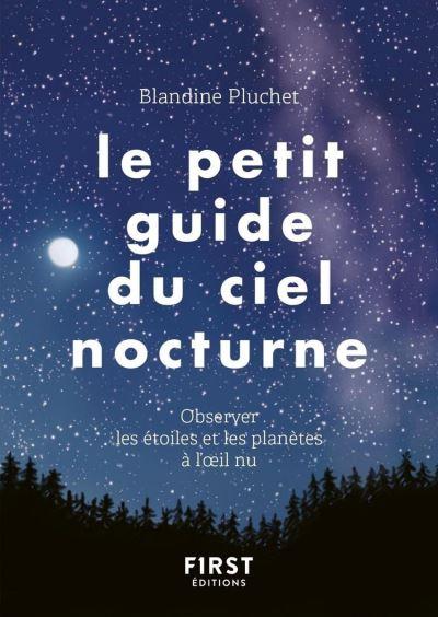 Le Petit Guide du ciel nocturne - 9782412047514 - 2,99 €