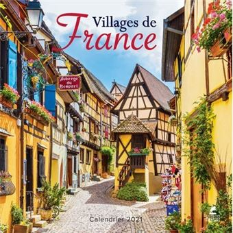 Villages de France   Calendrier 2021   broché   Collectif   Achat