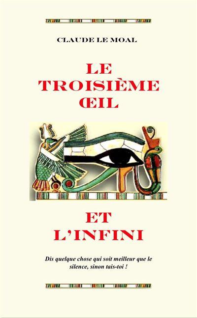 Le Troisième oeil et l'infini
