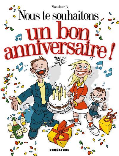 Nous te souhaitons un bon anniversaire