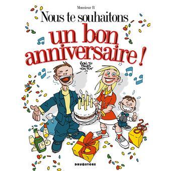 Nous Te Souhaitons Un Bon Anniversaire Cartonne Monsieur B