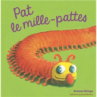 Drôles de petites bêtes - Tome 19 : Pat le mille-pattes
