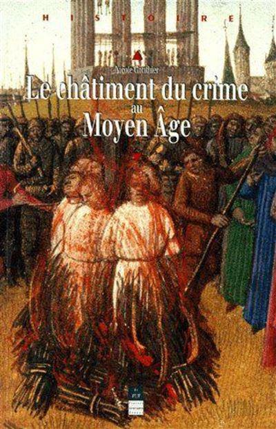 Chatiment du crime au moyen age