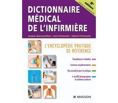 Dictionnaire médical de l'infirmière