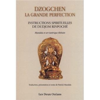 La grande perfection ou dzogchen