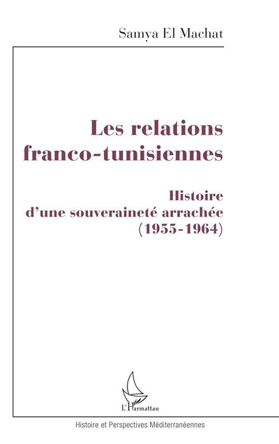 Les relations franco tunisiennes