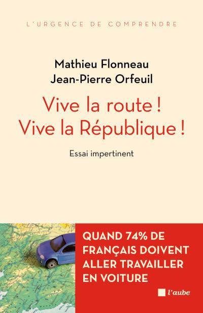 Vive la route ! vive la republique !