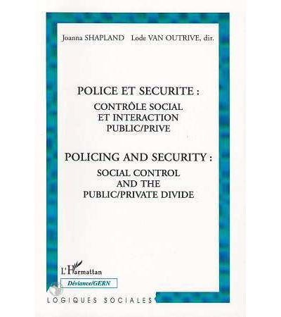 Police et securite controle social et interaction public pri