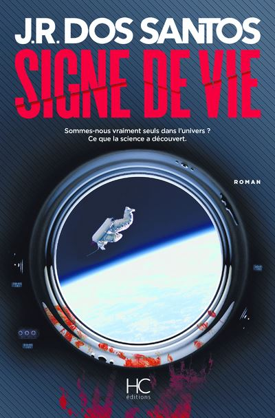 Signe de vie Dédicacé par l'auteur - Sommes-nous vraiment seuls dans l'univers ? Ce que nous cache la science