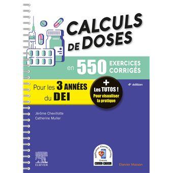 Calculs de doses en 450 exercices Corrigés Pour les 3 ...