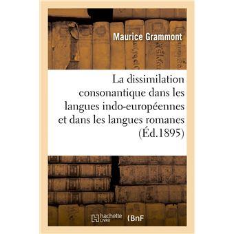 La dissimilation consonantique dans les langues indo-européennes et dans les langues romanes