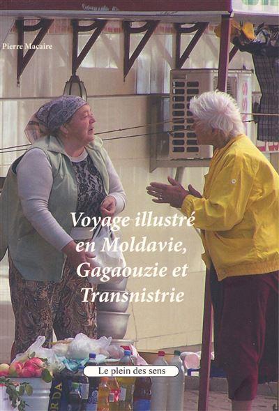 Voyage illustré en Moldavie