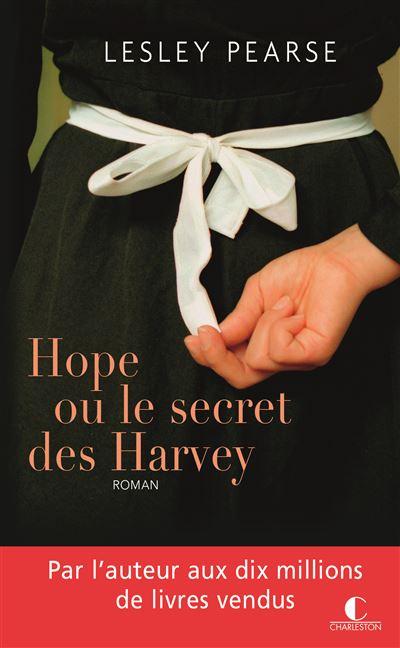 Hope ou Le secret des Harvey