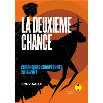 DEUXIEME CHANCE - CHRONIQUES EUROPEENNES 2016-2017