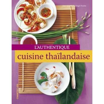 L 39 authentique cuisine tha landaise broch d spirgatis for Cuisine thailandaise