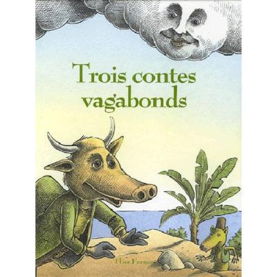 Trois contes vagabonds