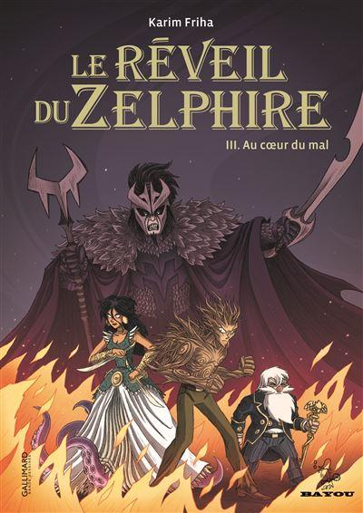 Le réveil du Zelphire (Tome 3-Au coeur du mal)