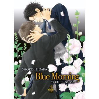 Blue morning - Tome 4 : Blue morning