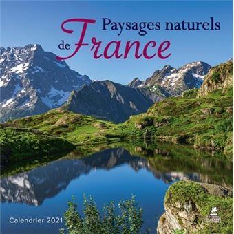 Paysages naturels de France   Calendrier 2021   broché   Collectif