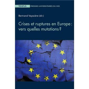 Crises et ruptures en Europe