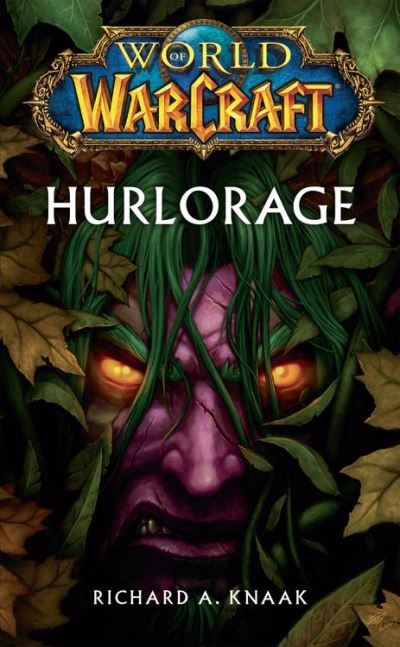 World of Warcraft - Hurlorage - Hurlorage - 9782809460285 - 5,99 €