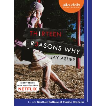 13 reasons why (13 raisons )13 Reasons Why