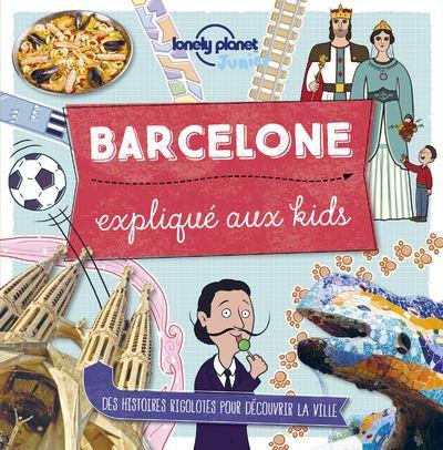 Barcelone expliqué aux kids