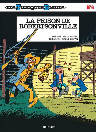Les Tuniques Bleues - La Prison de Robertsonville