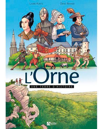 L'Orne, une terre d'histoire