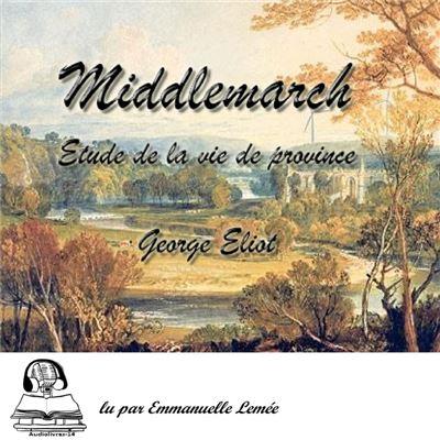 Middlemarch - Etude de la vie de Province - 9782490706556 - 30,40 €