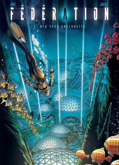 Fédération T02 - New York Underwater - 9782302078161 - 9,99 €